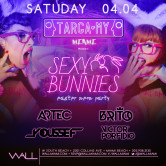 Sexy Bunnies: Easter Neon Party 4.04.15