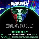 HalloGloWeen/Favela Beach w/ Ruen+Reid Waters+Bobby French
