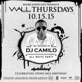 WALLmiami Thursdays w/ DJ CAMILO + Dj Don Hot 10.15.15