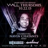 WALLmiami Thursdays w/ Mr. Mauricio + Dj Don Hot 10.22.15