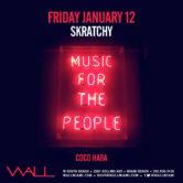 WALL Fridays w/ Scratchy + Coco Hara