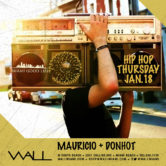 Hip Hop Thursdays w/ Mauricio + DonHot